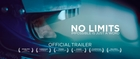 NO LIMITS - OFFICIAL TRAILER