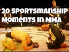 20 Sportsmanship Moments in MMA