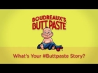 The Semons' #buttpaste story: Nature & Nurture – All Natural Boudreaux's Butt Paste (Full Version)