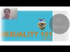 Sexuality 101 Part One | 101 Series | Unboxing Identities