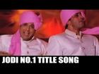 Jodi No 1 Title Song | Kumar Sanu, Sonu Nigam & Alka Yagnik | Govinda, Sanjay Dutt