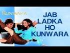 Jab Ladka Ho Kunwara - Kunwara | Govinda & Urmila Matondkar | Sonu Nigam & Alka Yagnik