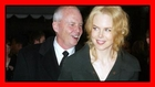 Lutto per Nicole Kidman: muore il padre a Singapore
