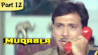 Muqabla - Part 12 of 13 - Hit Bollywood Blockbuster Romantic Action Movie - Govinda, Karisma Kapoor