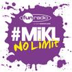L'intégrale du 1er septembre 2014 - #Mikl No Limit Fun Radio